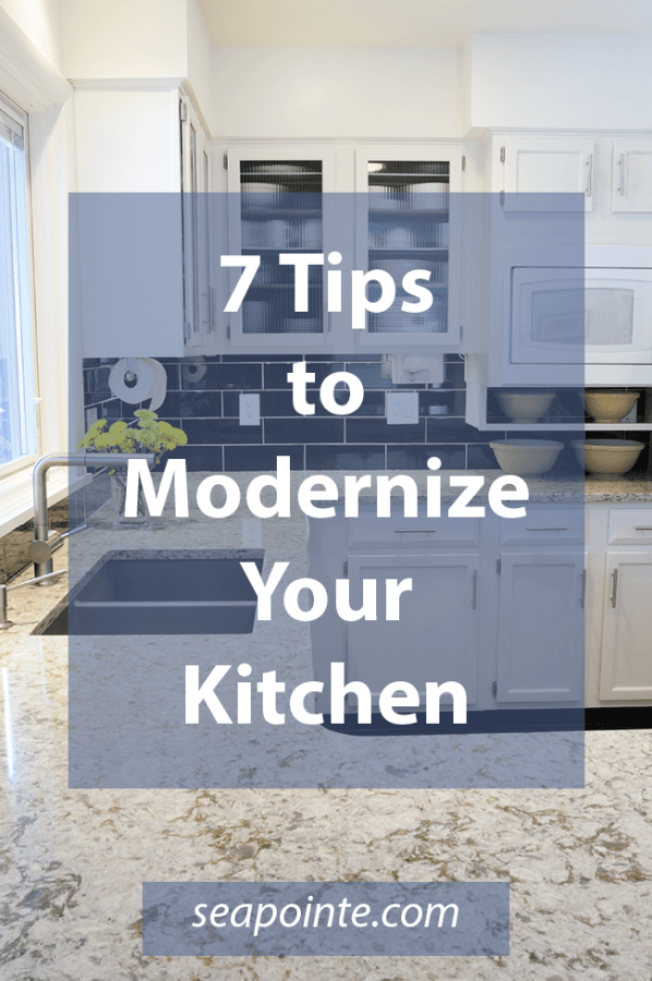 Seven Tips to Modernize Your Kitchen | Sea Pointe Construction Blog