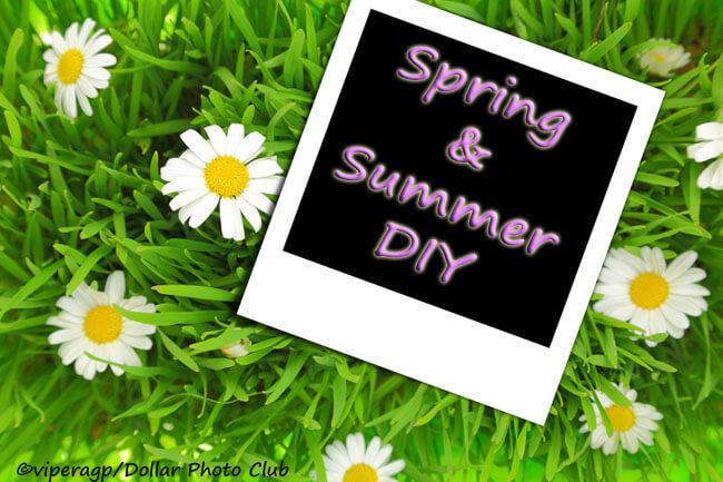 Spring & Summer DIY