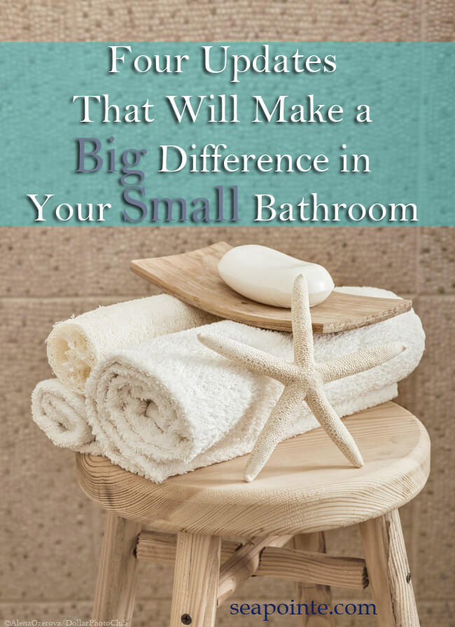 Four Updates That Will Make a Big Difference in Your Small Bathroom