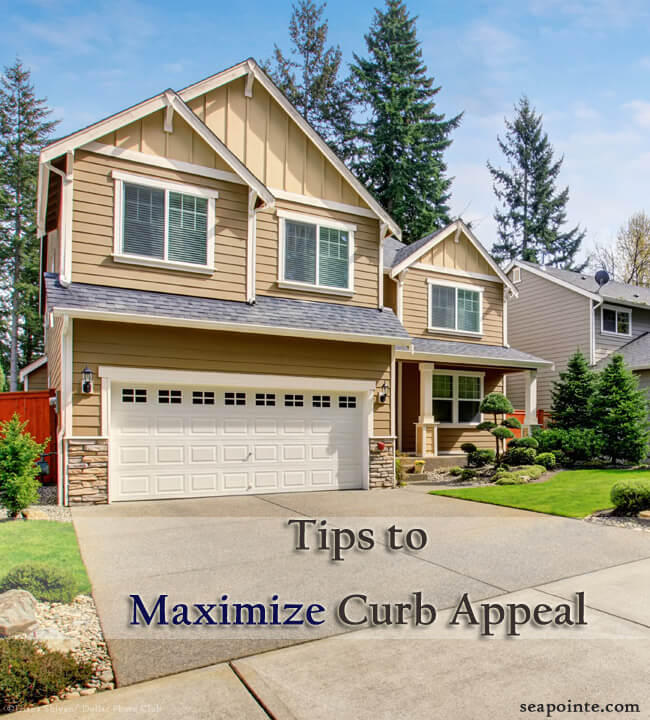 Tips to Maximize Curb Appeal-Sea Pointe Construction