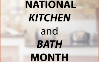 How to Celebrate National Kitchen and Bath Month Construction Style